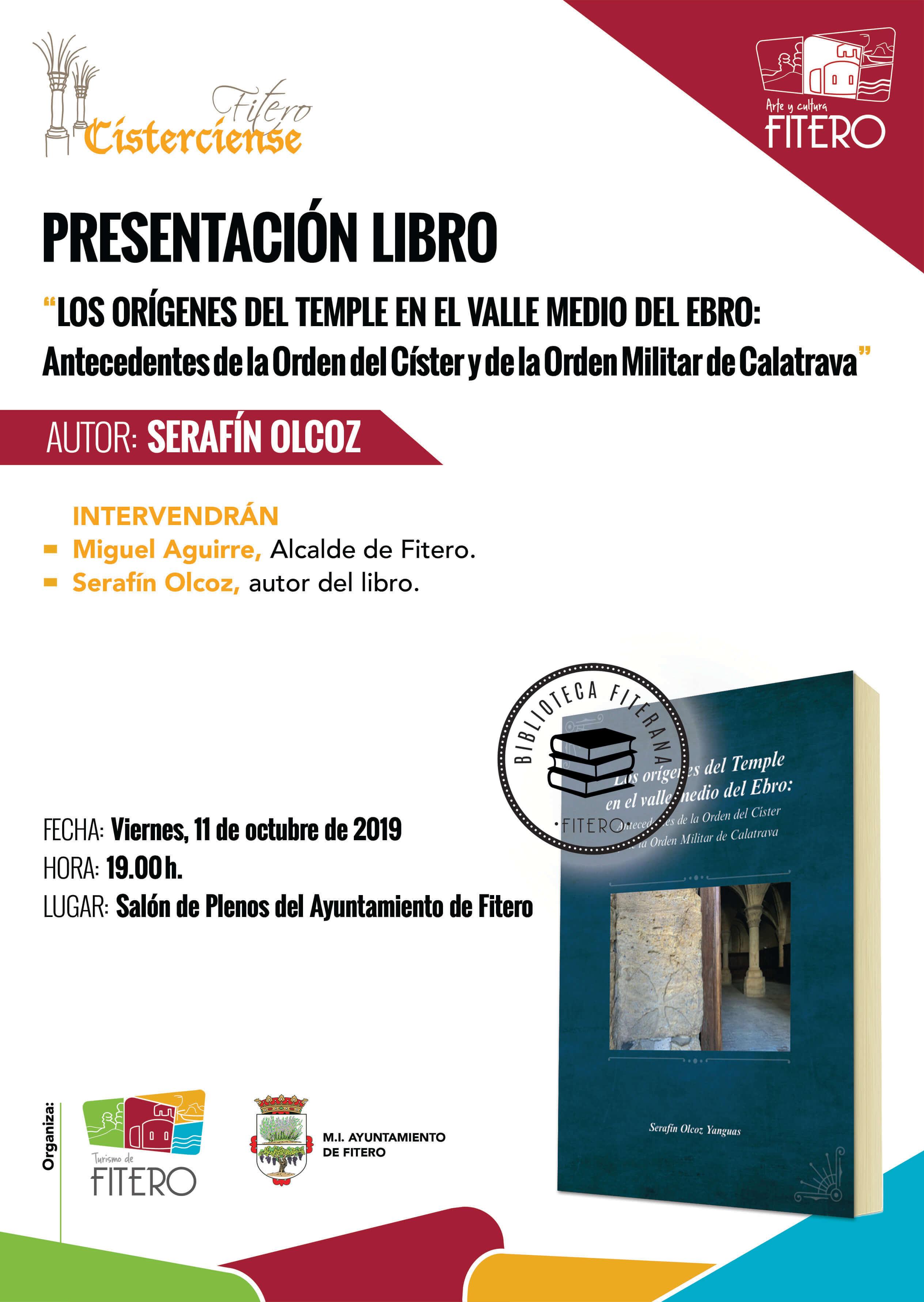Fitero presenta un nuevo libro acerca de su apasionante historia, titulado: Los orígenes del Temple en el valle medio del Ebro: Antecedentes de la Orden del Císter y de la Orden Militar de Calatrava